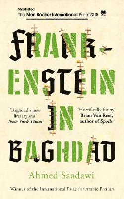 Review: Frankenstein in Baghdad by Ahmed Saadawi